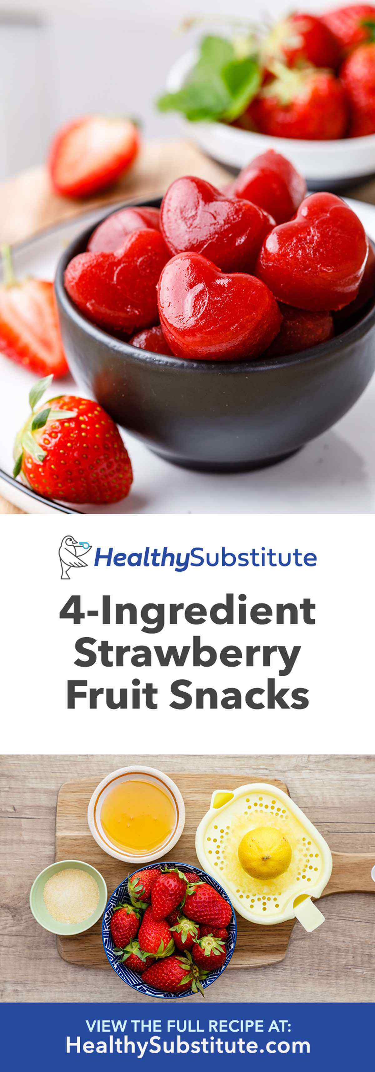 Easy 4-Ingredient Strawberry Fruit Snacks