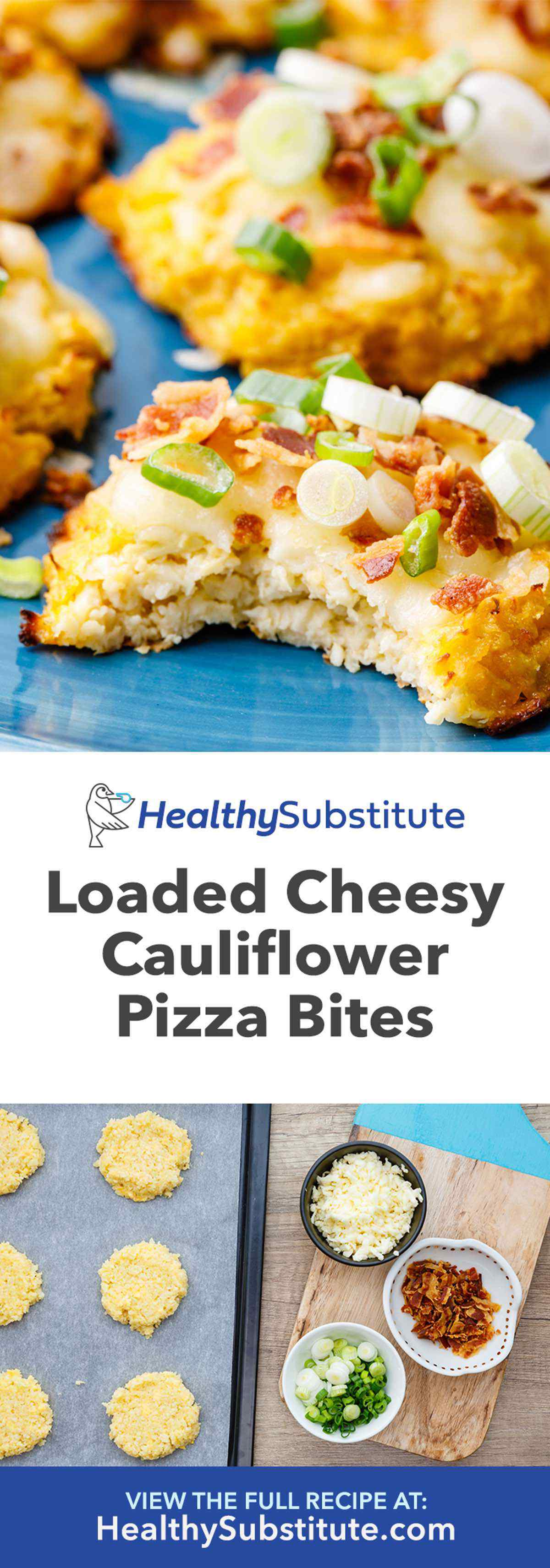 Loaded Cheesy Cauliflower Pizza Bites