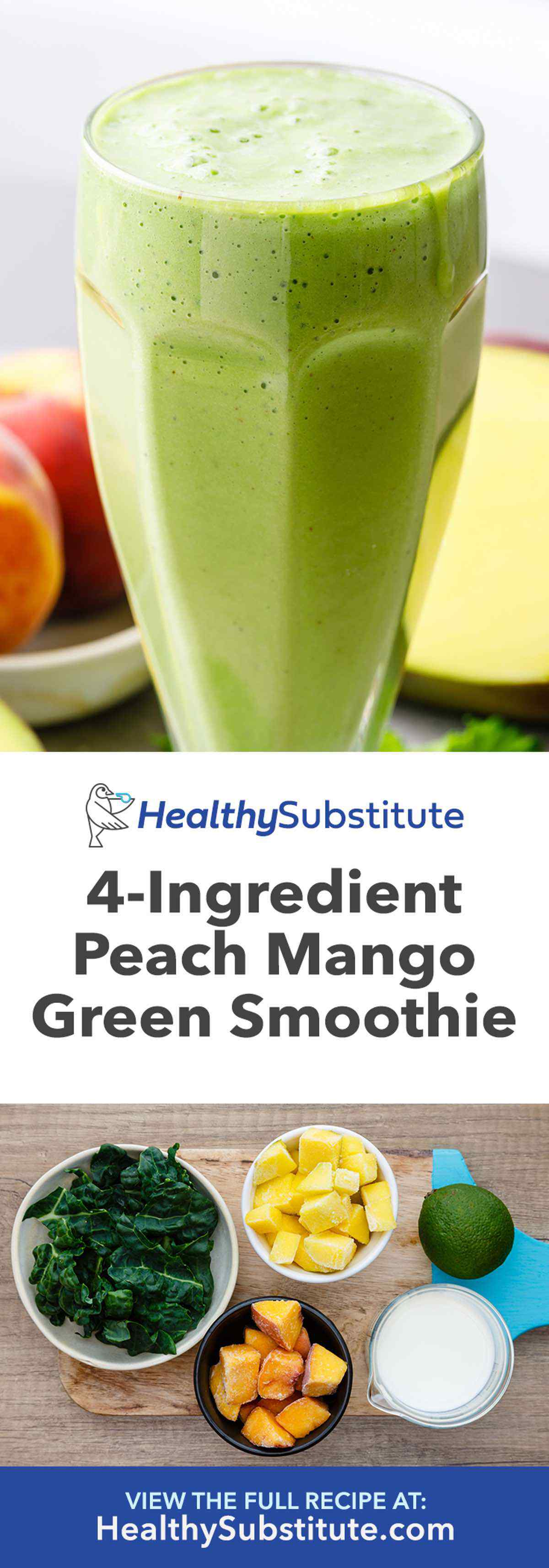 Peach Mango Kale Green Smoothie