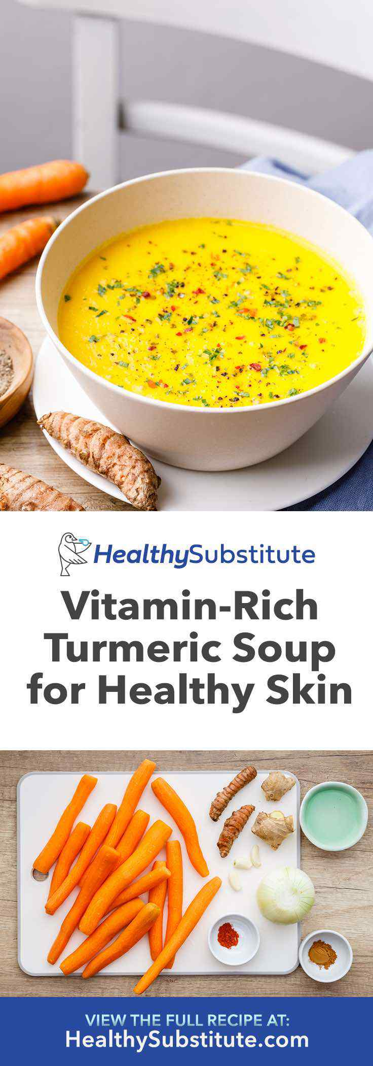 Make this turmeric carrot soup for healthy skin.