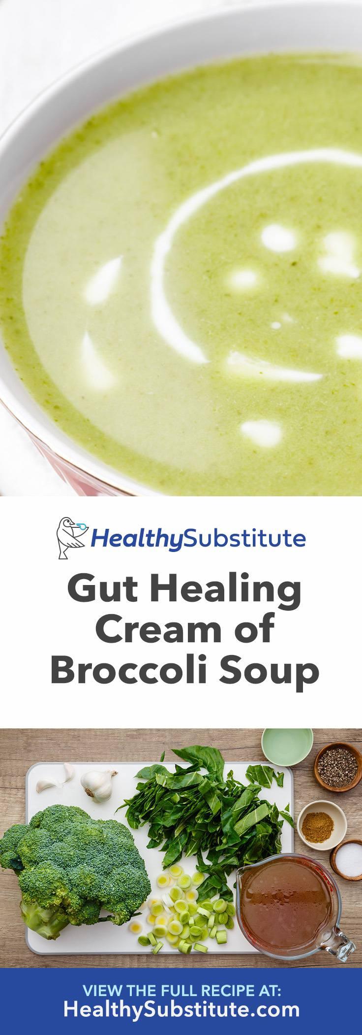 Gut Healing Cream of Broccoli Soup