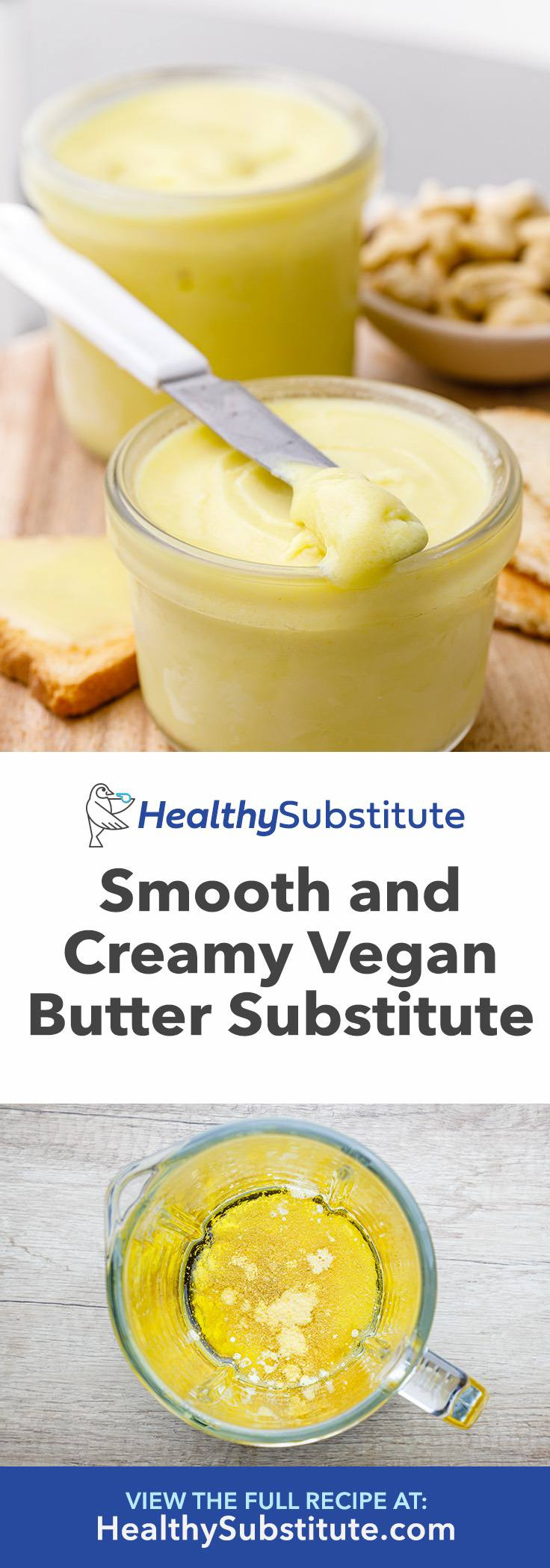 Smooth and Creamy Vegan Butter Substitute